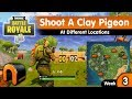 Shoot A Clay Pigeon At Different Locations FORTNITE, Clay Pigeon Locations