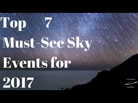 Top 7 Must-See Sky Events for 2017