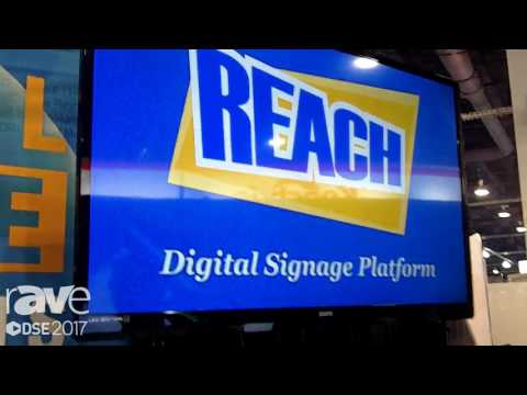 DSE 2017: Reach Media Network Talks About Digital Signage Content Management Looping Software