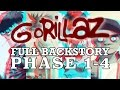 GORILLAZ: The Complete Backstory (PHASES 1 4)