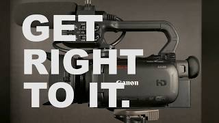 01. Canon XA30 - Get Right To It