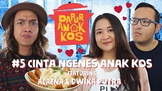 Dapur Anak Kos #5: Cinta Ngenes Anak Kos feat. Alaena & Dwika Putra | GERRY GIRIANZA