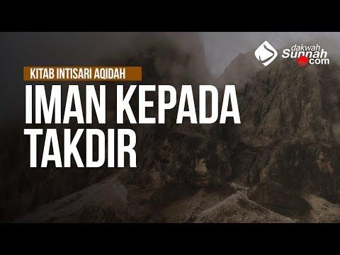 Iman Kepada Takdir - Ustadz Khairullah Anwar Luthfi, Lc