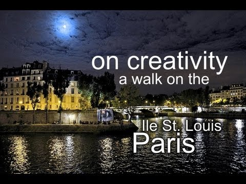 on creativity - a walk on the Ile st. Louis in Paris