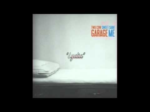 Two Cow Garage - Lydia