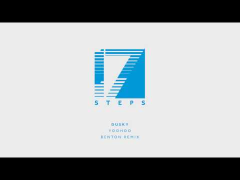 Dusky - Yoohoo (Benton Remix)