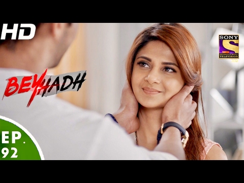 Beyhadh - बेहद - Ep 92 - 15th Feb, 2017 thumbnail
