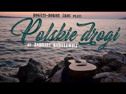 Bogáti Bokor Ákos - Polskie Drogi (Andrzej Kurylewicz / Pat Metheny)