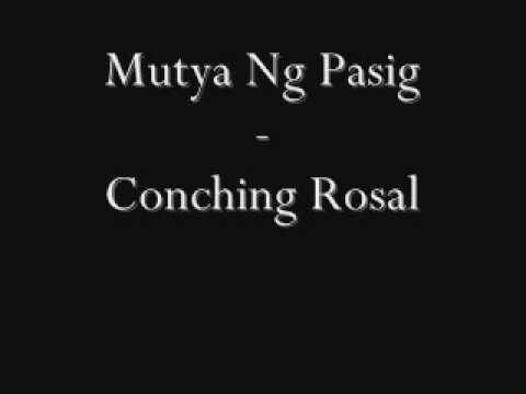 Mutya Ng Pasig - Conching Rosal