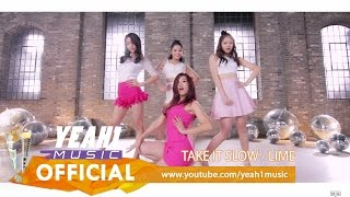 Video clip Take It Slow | LIME | Official Music