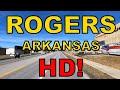 Rogers Arkansas in HD! - Driving Tour - Historic Ozark Town