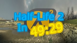 Half-Life 2 In 49:29 World Record