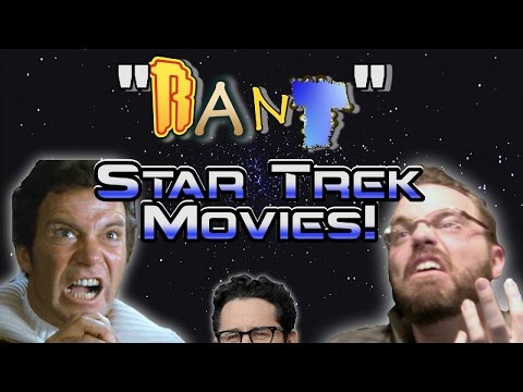 RANT - New Star Trek Movies