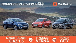 Maruti Suzuki Ciaz 1.5 Vs Honda City Vs Hyundai Verna: Diesel Comparison Review in Hindi | CarDekho