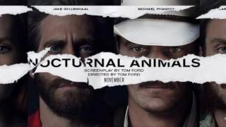 Trailer Music Nocturnal Animals (Theme Song) - Soundtrack Nocturnal Animals