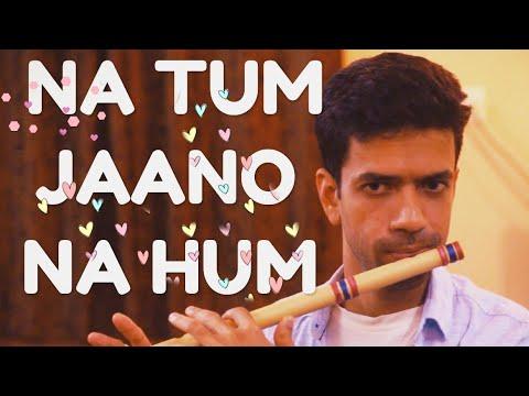 Na Tum Jaano Na Hum | Kaho na pyaar hai | Flute cover | Kedarnath Bailur