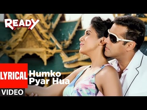 Humko Pyaar Hua Lyrical Video | Ready Ft. Salman, Asin | Tulsi Kumar, KK