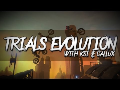 Trials Evolution (with KSI & Callux)