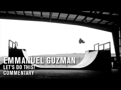 Emmanuel Guzman 'Let's Do This!' Commentary