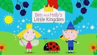 Ben And Holly's Little Kingdom Full Episodes Compilation Ben and Holly's Best Of Cartoons For Kids