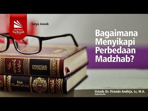 Bagaimana Menyikapi Perbedaan Madzhab? | Ustadz Dr. Firanda Andirja, MA
