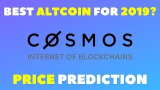 COSMOS (ATOM) PRICE PREDICTION 2019 - COSMOS CRYPTO REVIEW 2019 - WHAT IS COSMOS CRYPTOCURRENCY