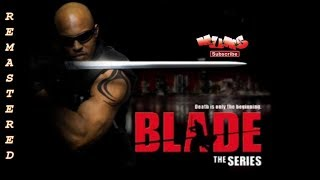 🗡️🦇 Blade TV Series | TV show review [Remastered Videos]