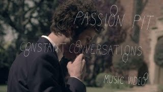 Watch Passion Pit Constant Conversations video