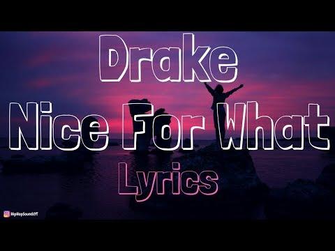 Drake – Nice For What [Lyrics]