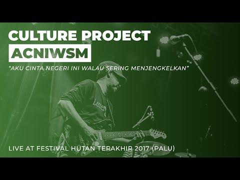 CULTURE PROJECT - ACNIWSM (FESTIVAL HUTAN TERAKHIR)