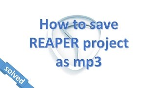 Download Lagu LAME for REAPER. Make a mp3 from REAPER DAW. Gratis STAFABAND