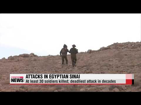 Bombing in Egypt′s Sinai kills at least 30 soldiers   이집트, 시나이반도에 3개월간 비상사태 선포