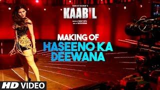 Download Making of Haseeno Ka Deewana Video Song | Kaabil | Hrithik Roshan, Urvashi Rautela 3Gp Mp4