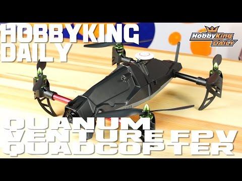 Quanum FPV Venture Quadcopter - HobbyKing Daily
