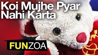 Koi Mujhe Pyar Nahi Karta Teddy Song Very Funny Hi