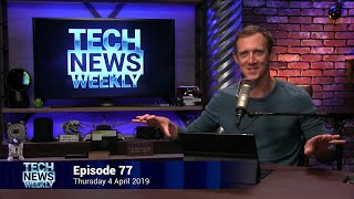 Flexitarian Approved - Tech News Weekly 77