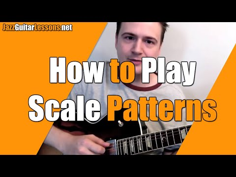 Jazz Guitar: How To Play Scale Patterns (some Tips On Technique) - Jazz Guitar Lesson
