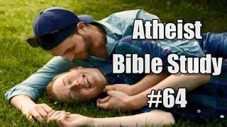 Atheist Bible Study #64: Gay Sex Friends