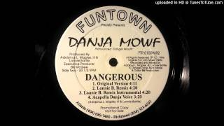 Watch Danja Mowf Dangerous video