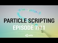 Controlling Particles Via Script - Drawing Decals with Particles [7/11] Live 2017/2/8