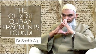 Video: Discovery of the Oldest Quran Fragments - Shabir Ally