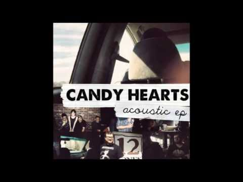 Candy Hearts - Maybe