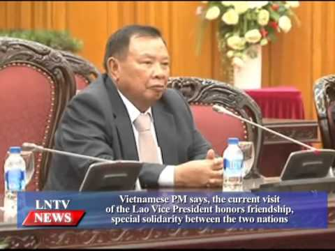 Lao NEWS on LNTV: Vietnamese PM says, the current visit of the Lao VP honors friendship.16/7/2015