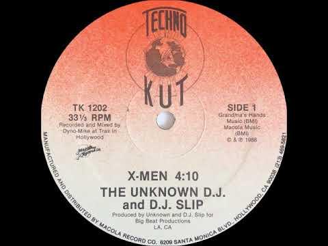 The Unknown D.J. And D.J. Slip As The X-Men - The X-Men (Techno Kut Records 1988)