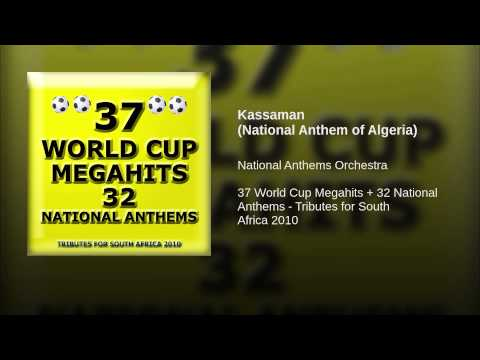 Kassaman (National Anthem of Algeria)