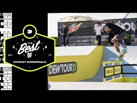 Best of Stanley Superfinals | Dew Tour Long Beach 2017