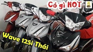 Hỏi giá xe Honda Wave 125i Thái ▶️ Tại sao Wave 125i của Thái giá lại cao như vậy? 🔴 TOP 5 ĐAM MÊ