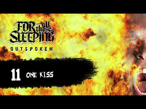 For All Those Sleeping - One Kiss