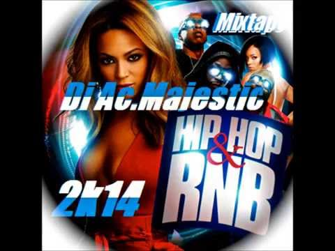 NEW 2014 Dj Ac.Majestic - HipHop & RnB MIX 20142k14 (nouveau...