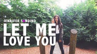 DJ Snake - Let Me Love You ft. Justin Bieber   Cover by @JenniferSandin0